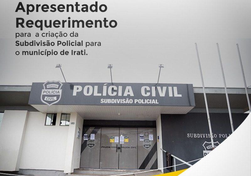 Pedido de Bacil por Subdivisão Policial em Irati pode 'destravar' IML