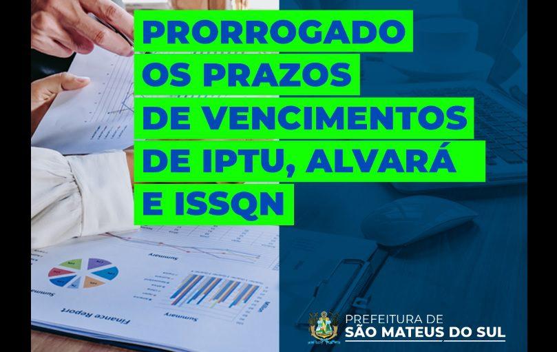 Prefeitura prorroga prazo de pagamento para IPTU, Alvará e ISSQN