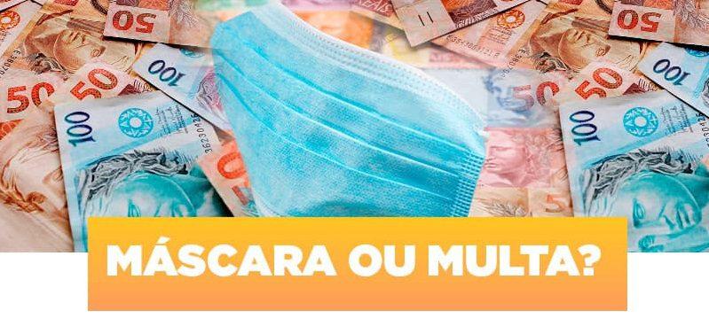 MULTA: O não uso ou uso incorreto da máscara terá punição a partir de amanhã, (10/03)