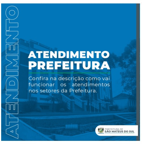 Prefeitura de São Mateus do Sul informa sobre atendimentos durante o Decreto