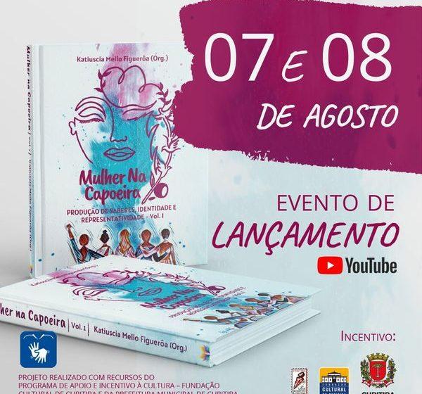 """Livro """"Mulher na Capoeira"""", que será lançado dia 07 de agosto, tem participação de três São-mateuenses"""