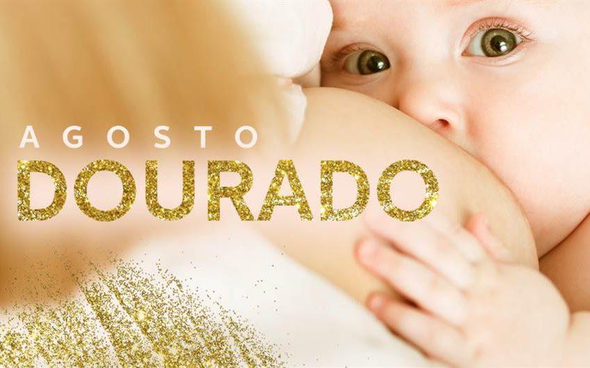 Agosto Dourado: Semana Mundial do Aleitamento Materno